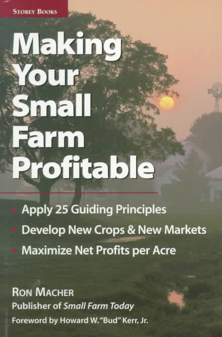 Making Your Small Farm Profitable By Macher, Ron